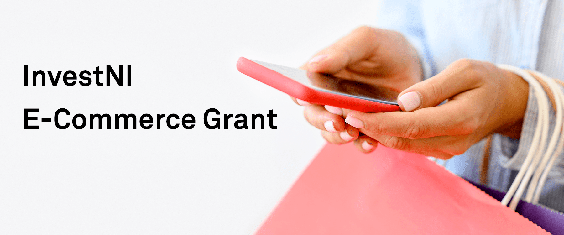 InvestNI Micro Business E-Commerce Grant – 80% funding available Image